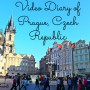 Video Diary of Prague, Czech Republic