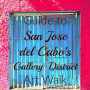 Guide to San Jose del Cabo's Gallery District Art Walk