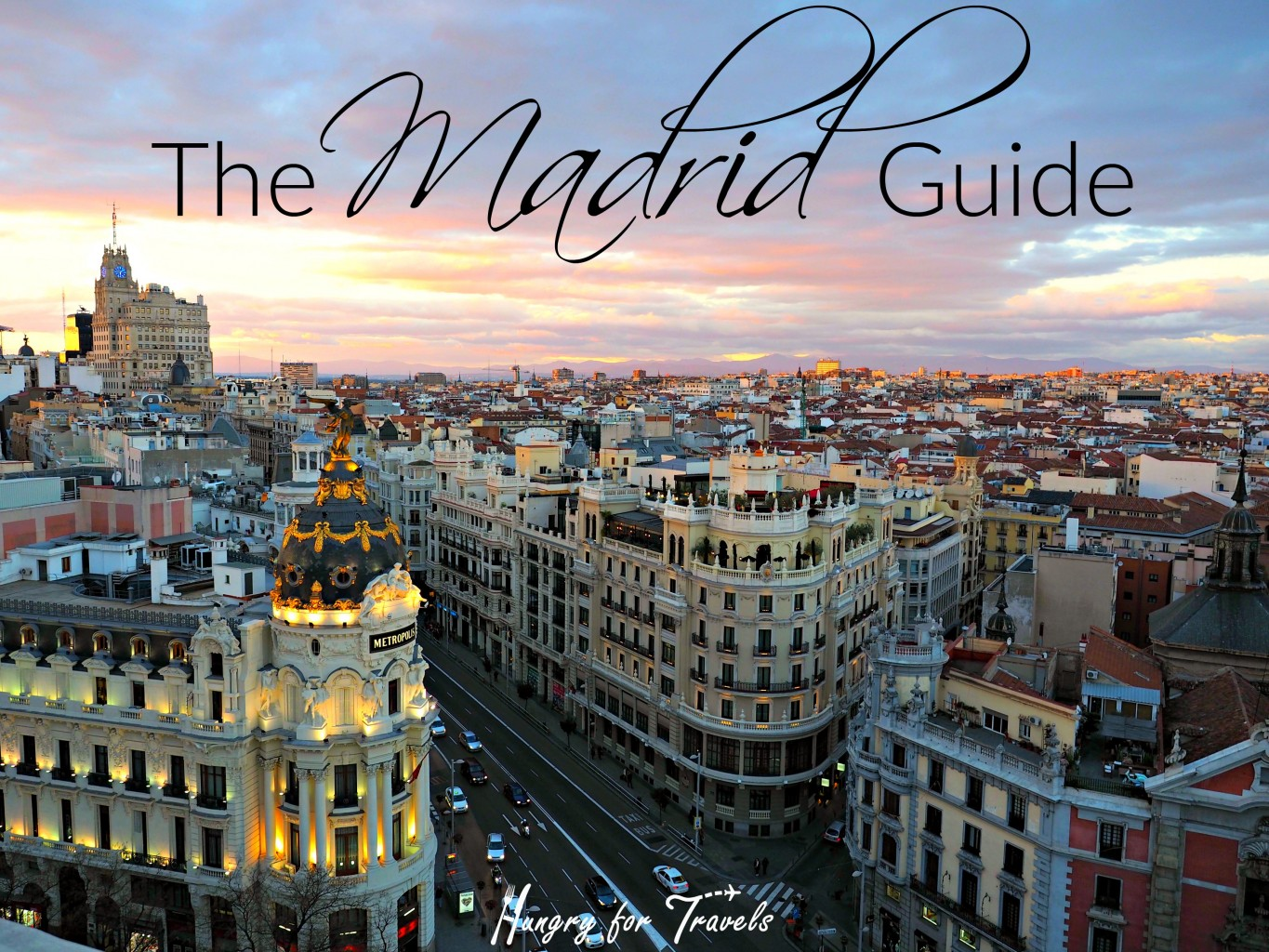 Madrid Spain City Guide Hungryfortravels