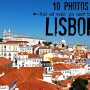 10 Photos That Will Make You Want To Go To Lisbon