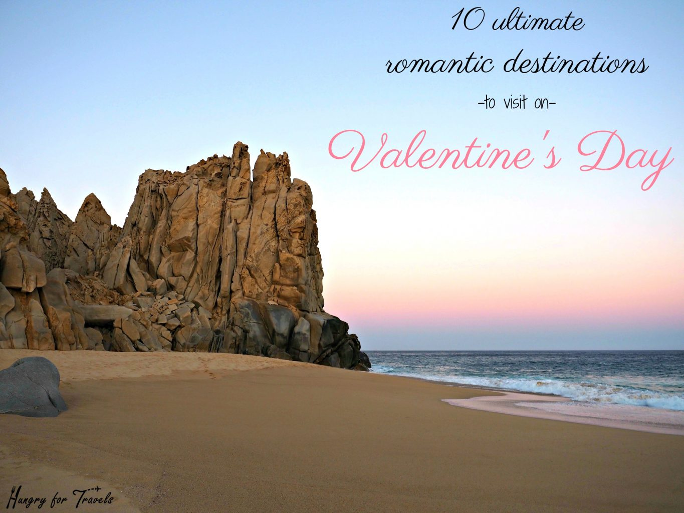 romantic valentines day trips | hungry for travels | online travel