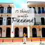 15 things you must do in Panama