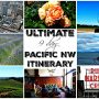 Ultimate 9 Day Pacific NW Trip Itinerary