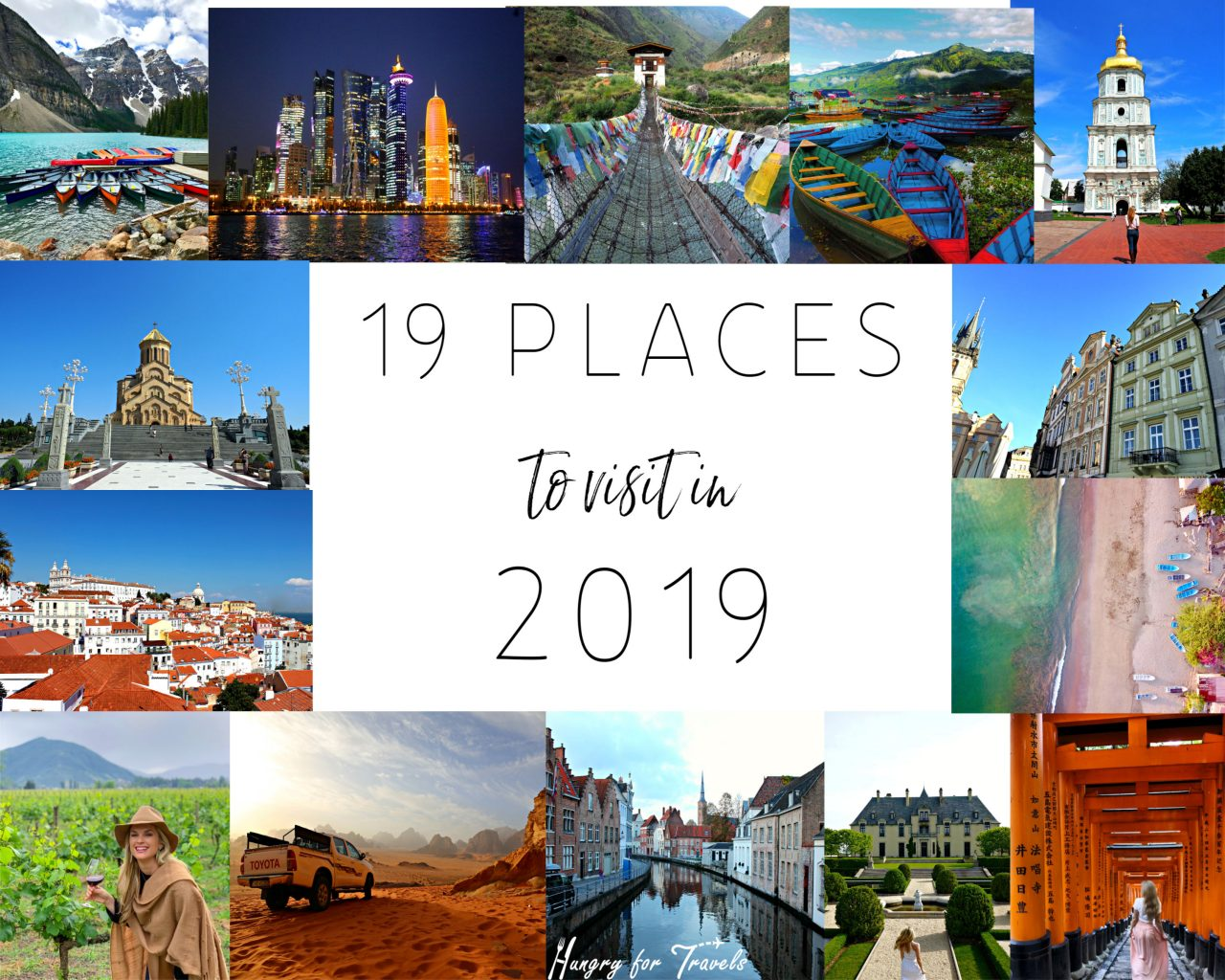 Best Places To Visit 2019 19 Places To Visit In 2019 | Hungry for Travels | Travel Tips and