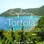Exploring Tortola