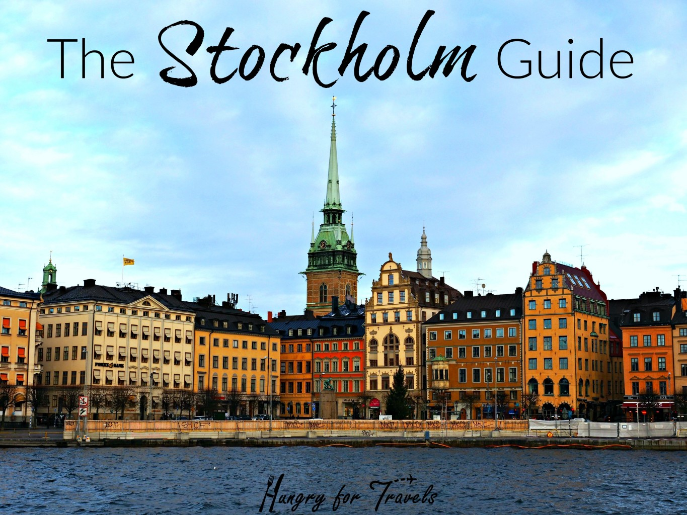 Stockholm Sweden Travel Guide