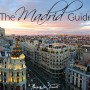 Madrid, Spain City Guide