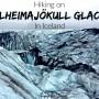 Hiking Sólheimajökull Glacier