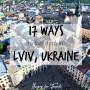 17 ways to live it up in Lviv, Ukraine